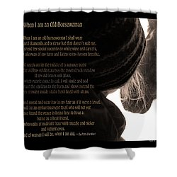 Old Horsewoman Shower Curtain