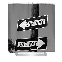 One Way Or Another - Confusing Road Sign Shower Curtain