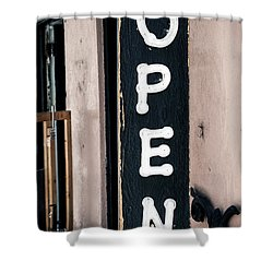 Shower Curtain featuring the photograph Open For Business by Sennie Pierson