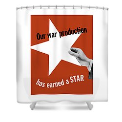 Our War Production Has Earned A Star Shower Curtain by War Is Hell Store