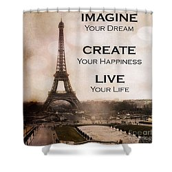 Paris Eiffel Tower Sepia Photography - Paris Eiffel Tower Typography Life Quotes Shower Curtain