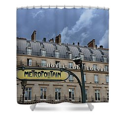Paris Metropolitain Sign At The Paris Hotel Du Louvre Metropolitain Sign Art Noueveau Art Deco Shower Curtain by Kathy Fornal