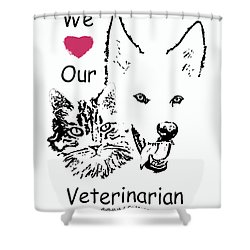 Paws4critters Love Veterinarian Shower Curtain