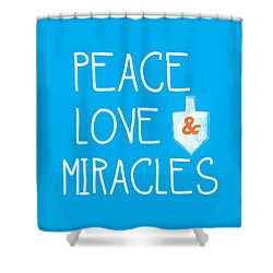 Peace Love And Miracles With Dreidel  Shower Curtain