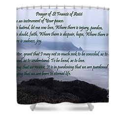Prayer Of St Francis Of Assisi Shower Curtain