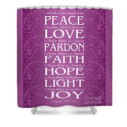 Prayer Of St Francis - Victorian Radiant Orchid Shower Curtain