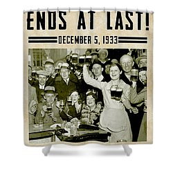 Prohibition Ends Celebrate Shower Curtain by Jon Neidert