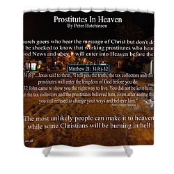 Prostitutes In Heaven Shower Curtain