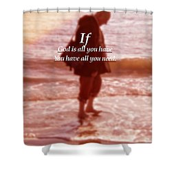 Shower Curtain featuring the photograph Psalm  John 14 8 by Joan Reese