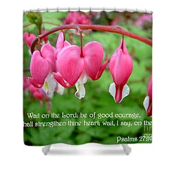 Psalms 27 14 Bleeding Hearts Shower Curtain by Sara  Raber