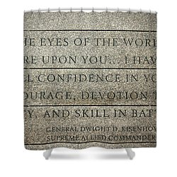 Quote Of Eisenhower In Normandy American Cemetery And Memorial Shower Curtain