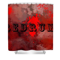 R E D R U M - Featured In Visions Of The Night Group Shower Curtain by EricaMaxine  Price