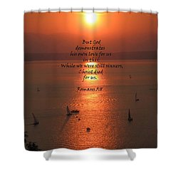 Romans 5 8 Shower Curtain