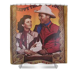 Roy And Dale Shower Curtain by Donna Brown