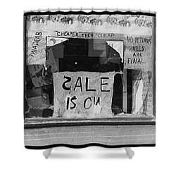 Sale Is On Shower Curtain by Bill Cannon