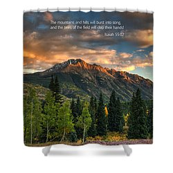 Scripture And Picture Isaiah 55 12 Shower Curtain
