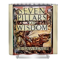 Seven Pillars Of Wisdom Lawrence Shower Curtain by Jay Milo