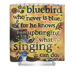 Singing Bluebird Cole Porter Painted Quote Shower Curtain