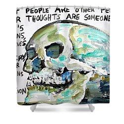 Skull Quoting Oscar Wilde.10 Shower Curtain by Fabrizio Cassetta