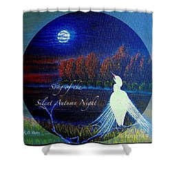 Shower Curtain featuring the painting Song Of The Silent  Autumn Night In The Round With Text  by Kimberlee Baxter