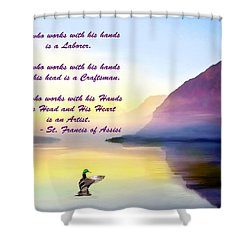 St Francis Of Assisi Quotation Shower Curtain
