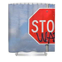 Shower Curtain featuring the photograph Stop War Sign by Charles Beeler