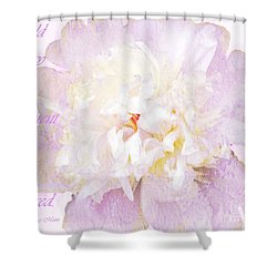 Such A Pretty Peony - Inspirational Quote Shower Curtain