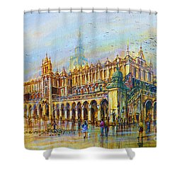 Sukiennice In Cracow Shower Curtain