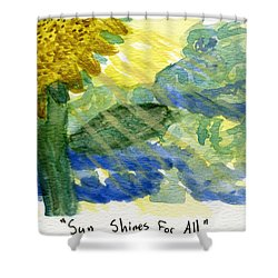 Sun Shines For All II Shower Curtain