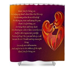 Thank You For Being You Poetry  Shower Curtain by Tracey Harrington-Simpson