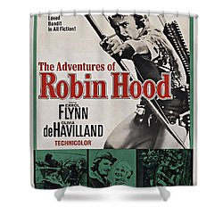 The Adventures Of Robin Hood B Shower Curtain