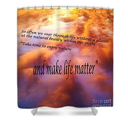 The Beauty In Nature Shower Curtain