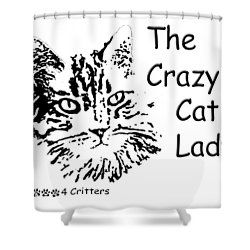 The Crazy Cat Lady Shower Curtain