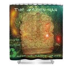 Shower Curtain featuring the photograph The Green Man - Recycle by Absinthe Art By Michelle LeAnn Scott