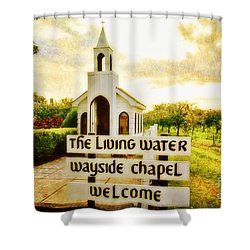 The Living Water Wayside Chapel Shower Curtain by Scott Pellegrin