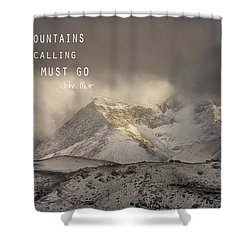 The Mountains Are Calling And I Must Go  John Muir Vintage Shower Curtain by Guido Montanes Castillo