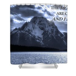 The Mountains Are Calling John Muir Shower Curtain by Dan Sproul