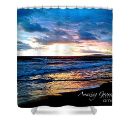 The Ocean Flows With Amazing Grace Shower Curtain