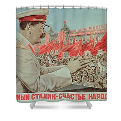 To Our Dear Stalin Shower Curtain by Russian School