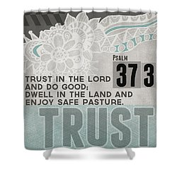 Trust In The Lord- Contemporary Christian Art Shower Curtain by Linda Woods