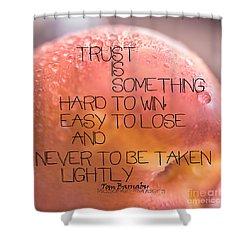 Trust Is Something Shower Curtain by Vicki Ferrari