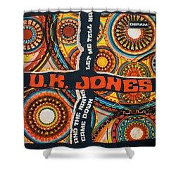 Uk Jones Let Me Tell Ya Shower Curtain