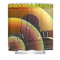 Under Construction Shower Curtain
