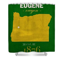 University Of Oregon Ducks Eugene College Town State Map Poster Series No  086 Shower Curtain