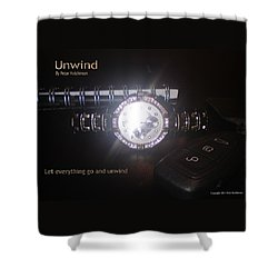 Unwind - Let Go Shower Curtain