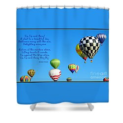 Up Up And Away Poetry Photography Shower Curtain