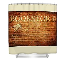 Vintage Bookstore Sign On Brick Wall Shower Curtain