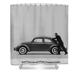 Vw Beetle Advert 1962 - And If You Run Out Of Gas It's Easy To Push Shower Curtain by Georgia Fowler