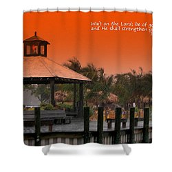Wait On The Lord Shower Curtain