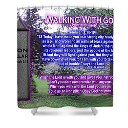 Walking With God Shower Curtain